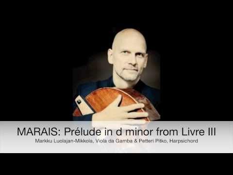 MARAIS: Prélude in d minor from Livre III