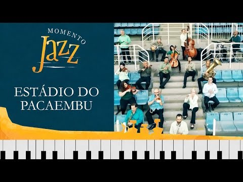 Estádio Do Pacaembu | Momento Jazz