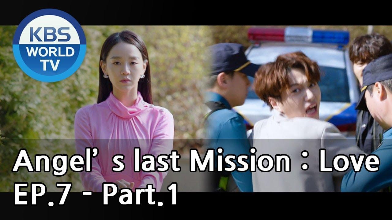 Angel's Last Mission: Love   단 하나의 사랑 EP 7 - Part 1 [ENG]