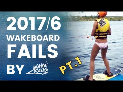 Best Wakeboard Fails of June 2017 (Part I) by Wakefails.com