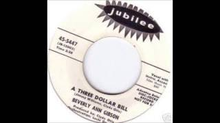 Beverly Ann Gibson-A Three Dollar Bill