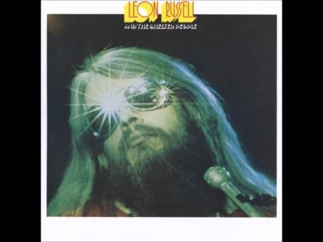 Leon Russell And The Shelter People  Stranger in a Strange Land HQ
