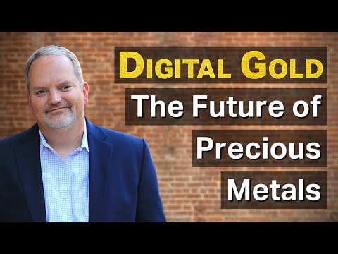 Digital Gold | The Future of Precious Metals