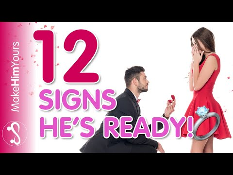 The Top 12 Signs He Wants To Marry You! | 12 Signs He's In Love