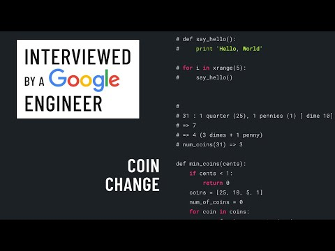 Python interview with a Google engineer: Coin Change