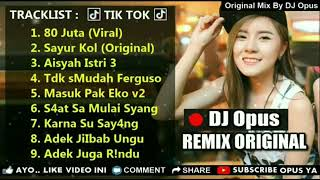 DJ 80 JUTA  SAYUR KOL  KARNA SU SAYANG ♫ LAGU TIK TOK TERBARU REMIX ORIGINAL 2019