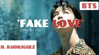 BTS - 'FAKE LOVE' COVER ESPAÑOL | Héctor Rodríguez