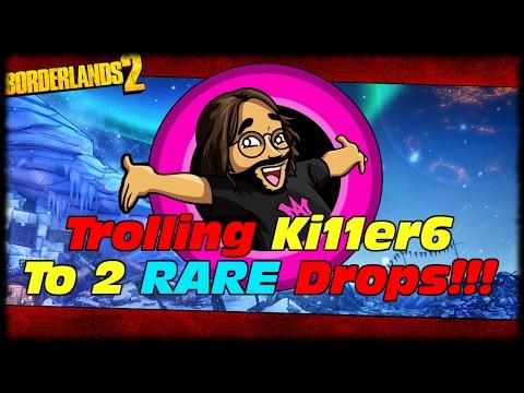 MAK Trolls Ki11erSix Into 2 Rarest Drops In The Game!!! Borderlands 2 Just My Luck Blood Of Terra!!! |