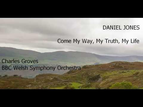 Daniel Jones: Come My Way, My Truth, My Life [Groves-BBC WSO] premiere