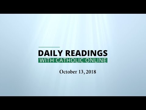 Daily Reading for Saturday, October 13th, 2018 HD