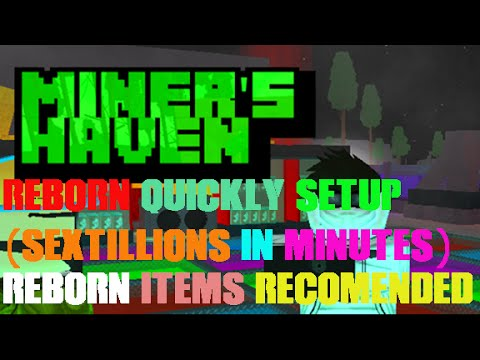 Roblox Miners Haven Reborn Quickly Setup (Reborn Items recomended)