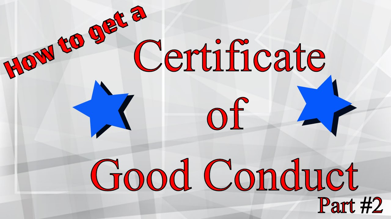 Step by step getting a certificate of good conduct or relief pt 2 step by step getting a certificate of good conduct or relief pt 2 new life 1betcityfo Image collections