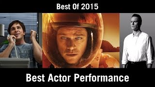 Best of 2015: Best Actor Performance