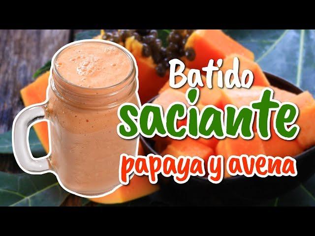 Batido saciante de papaya y avena para el desayuno