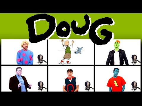 DOUG THEME SONG ACAPELLA