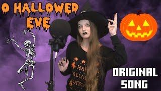 O Hallowed Eve - An Original Song for Halloween
