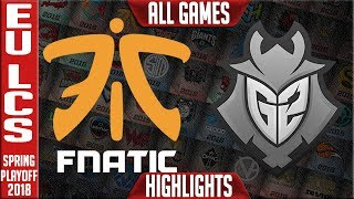 FNC vs G2 Highlights ALL GAMES | EU LCS Grand Final Playoffs Spring 2018 | Fnatic vs G2 Esports