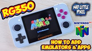 Retro Game 350 N64 Test & How To Add Emulators & Apps! RG350