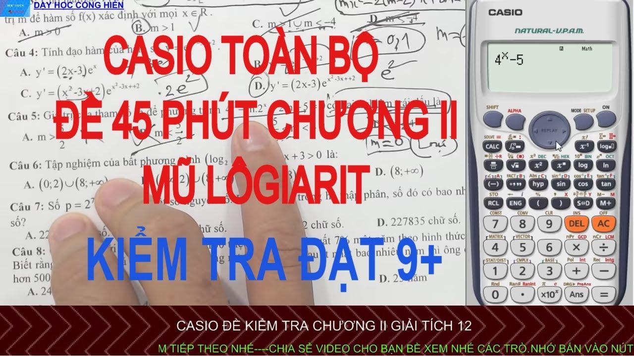 Casio Toàn Tập Đề Kiểm tra 45 phút chương 2 giải tích 12 (đề 1)