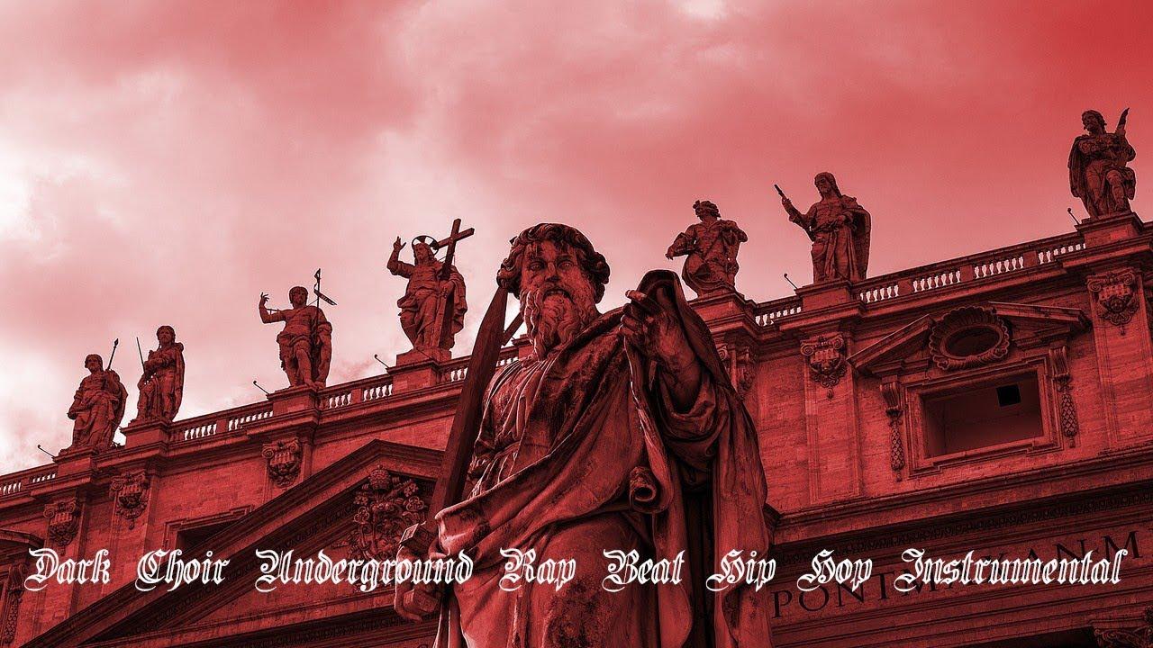 Dark Choir Underground Rap Beat Hip Hop Instrumental