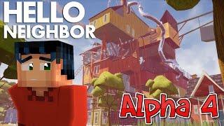 Hello Neighbor Alpha 4 Playthrough Livestream - Minecraft Steve Plays Hello Neighbor