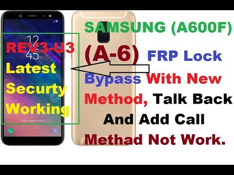 Samsung (A600F) A6 FRP U3 And All Latest Securty Bypass New  Method HushSMS,100% Working All Andriod,