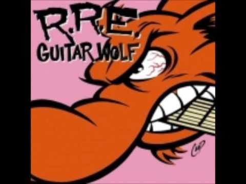 Guitar Wolf-Rock'N'Roll Etiquette