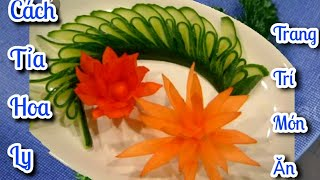 Hướng dẫn Cách Tỉa Hoa Ly Bằng Củ Cà Rốt đơn giản    để trang trí món ăn thêm hấp dẫn