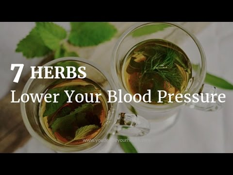 Herbs That Lower Your Blood Pressure Naturally