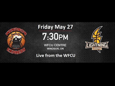 Windsor Express vs London Lightning May 27, 2016 | NBL Canada Central Division Finals Game #6