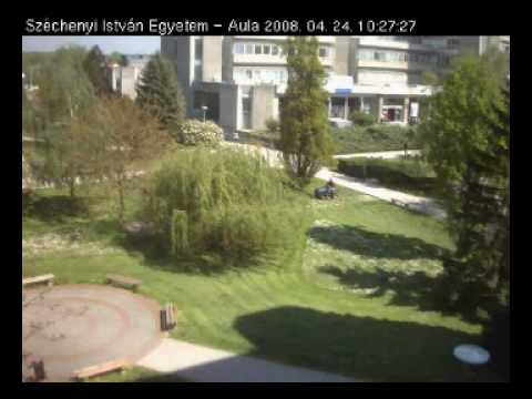 Győr, Széchenyi István Egyetem 2008 - Élet egy webkamerán keresztül