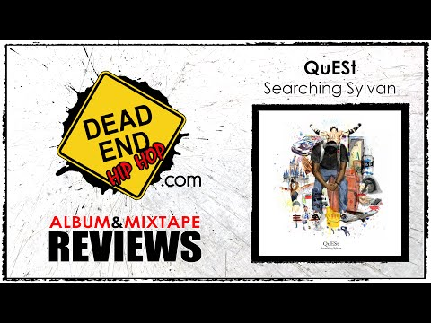 QuESt - Searching Sylvan Mixtape Review | DEHH