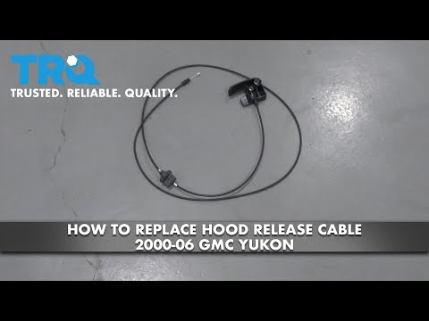 How to Replace Hood Release Cable 2000-06 GMC Yukon