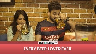 FilterCopy | Every Beer Lover Ever | Ft Veer Rajwant Singh
