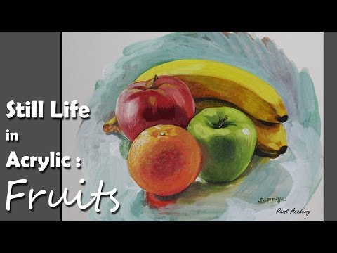 Acrylic Painting : Fruits | step by step Still life painting