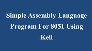 Simple Assembly Language Program