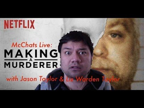 MAKING A MURDERER Review w/Jason & Liz Taylor!!! (McChats #6)