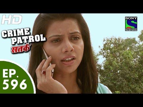 Crime Patrol - क्राइम पेट्रोल सतर्क -Laalach Part-2- Episode 596 - 15th November, 2015