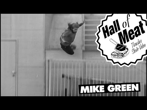 Hall Of Meat: Mike Green