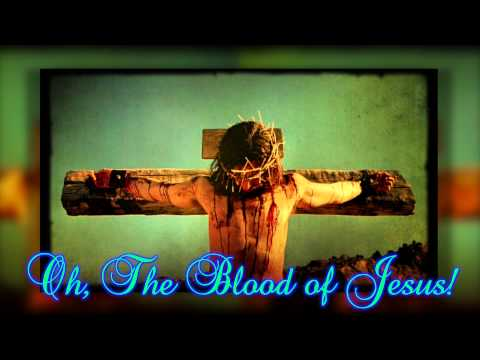 """Oh, The Blood of Jesus!"" (Classic Praise & Worship Song) (Bluegrass Version)"