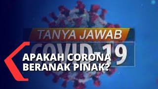 Tanya Jawab Covid-19: Apakah Virus Corona Bisa Beranak Pinak?