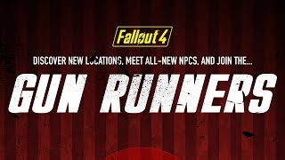 Fallout 4 Gun Runners - Upcoming Mods - Episode 96 - Fallout 4 (PC/Xbox One)