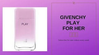 Givenchy Play for Her Review