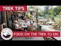 Food & Dining on the Everest Base Camp Trek | Trek Tips