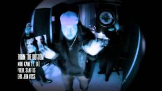 Download FROM THE BOTTOM - KIDD KANE Ft. DEE (HEATBAG RECORDS - RCKR) MP3 song and Music Video