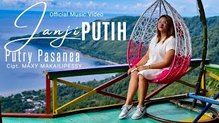 JANJI PUTIH - PUTRY PASANEA ( OFFICIAL MUSIC VIDEO )