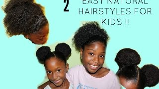 Natural Hairstyles for Kids! Space buns & Sleek Puff Tutorial