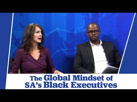 The Distinctive Global Mindset of Black South African Executives