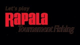 Let's Play Rapala Tournament Fishing