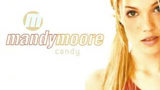 Mandy Moore - Candy (Extended LP Version)